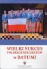 Wielki sukces w Batumi